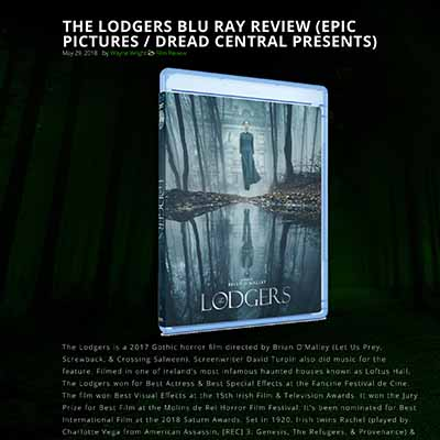 THE LODGERS BLU RAY REVIEW (EPIC PICTURES / DREAD CENTRAL PRESENTS)