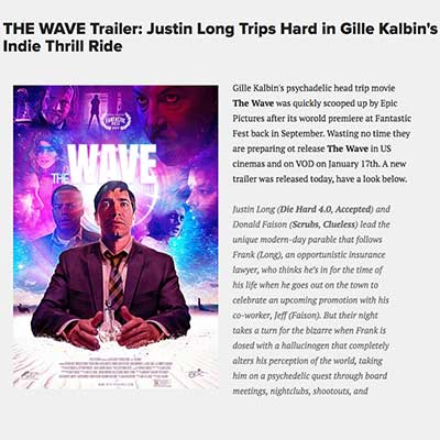 THE WAVE Trailer: Justin Long Trips Hard in Gille Kalbin's Indie Thrill Ride