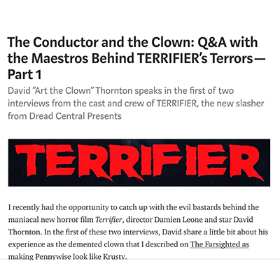 The Conductor and the Clown: Q&A with the Maestros Behind TERRIFIER's Terrors — Part 1