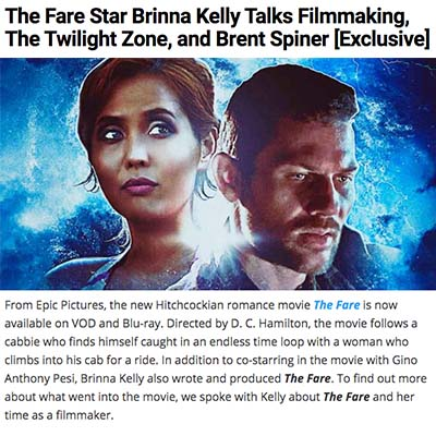 The Fare Star Brinna Kelly Talks Filmmaking, The Twilight Zone, and Brent Spiner [Exclusive]
