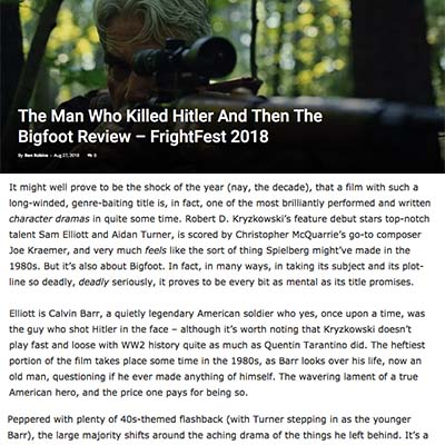 The Man Who Killed Hitler And Then The Bigfoot Review – FrightFest 2018