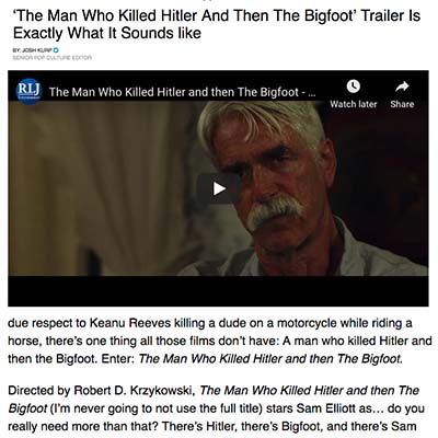 'The Man Who Killed Hitler And Then The Bigfoot' Trailer Is Exactly What It Sounds like