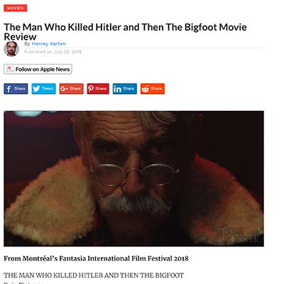 The Man Who Killed Hitler and Then The Bigfoot Movie Review