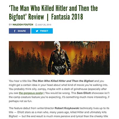 'The Man Who Killed Hitler and Then the Bigfoot' Review | Fantasia 2018