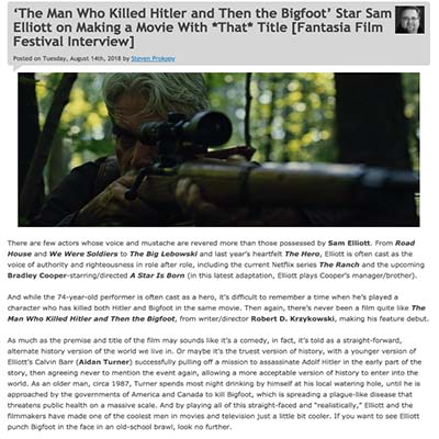 'The Man Who Killed Hitler and Then the Bigfoot' Star Sam Elliott on Making a Movie With *That* Title [Fantasia Film Festival Interview]