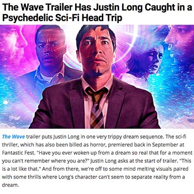 The Wave Trailer Has Justin Long Caught in a Psychedelic Sci-Fi Head Trip