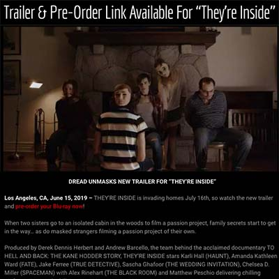 "Trailer & Pre-Order Link Available For ""They're Inside"""