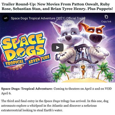 Trailer Round Up: Space Dogs Tropical Adventure