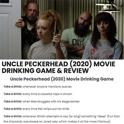 Uncle Peckerhead (2020) Movie Drinking Game