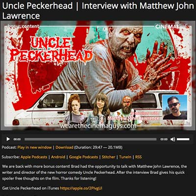 Uncle Peckerhead | Interview with Matthew John Lawrence