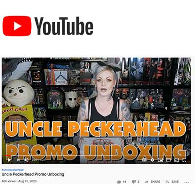 Uncle Peckerhead Promo Unboxing