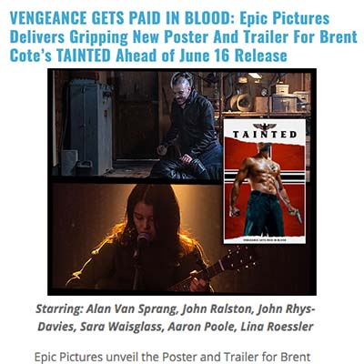 VENGEANCE GETS PAID IN BLOOD: Epic Pictures Delivers Gripping New Poster And Trailer For Brent Cote's TAINTED Ahead of June 16 Release