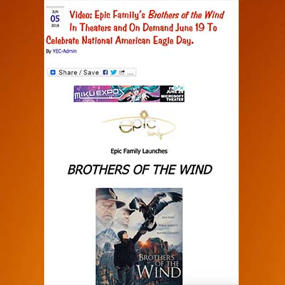 Video: Epic Family's Brothers of the Wind In Theaters and On Demand June 19 to Celebrate National American Eagle Day.