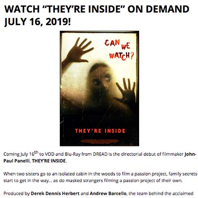 "WATCH ""THEY'RE INSIDE"" ON DEMAND JULY 16, 2019!"