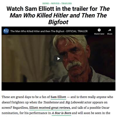 Watch Sam Elliott in the trailer for The Man Who Killed Hitler and Then The Bigfoot
