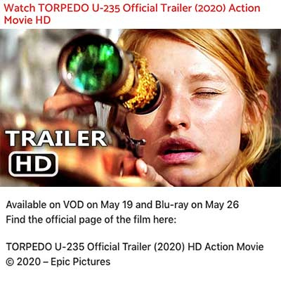 Watch TORPEDO U-235 Official Trailer (2020) Action Movie HD